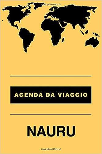 Agenda da viaggio NAURU: Diario   Taccuino per scrivere se ...