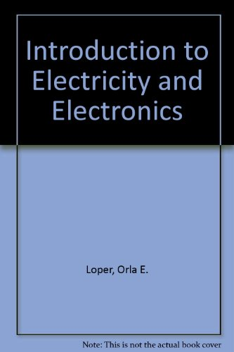 Introduction to Electricity and Electronics