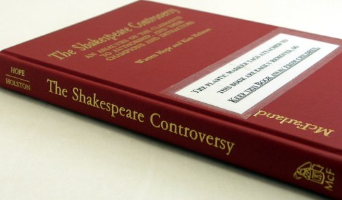 The Shakespeare Controversy: An Analysis of the Claimants to Authorship, and Their Champions and Detractors