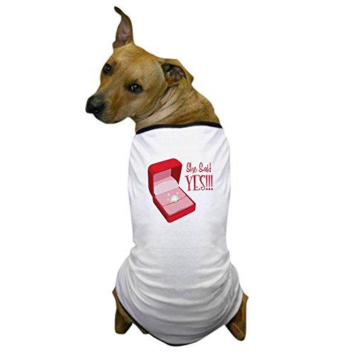 (CafePress - She Said YES!!! - Dog T-Shirt, Pet Clothing, Funny Dog Costume)