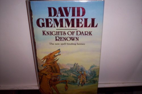 Knights Dark Renown David Gemmell