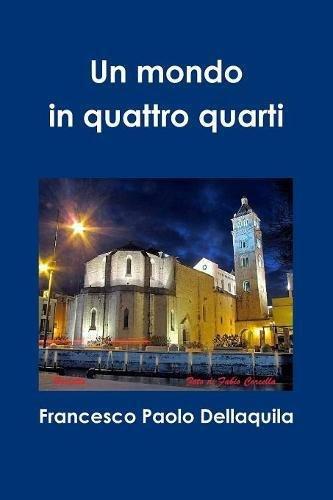 Download Un mondo in quattro quarti (Italian Edition) PDF