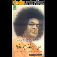 Sri Sathya Sai Baba & The Golden Age
