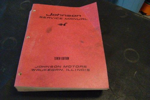 Johnson Service Manual (Johnson Service Manual; Tenth Edition)