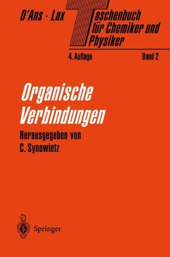 Taschenbuch für Chemiker und Physiker: Band II Organische Verbindungen