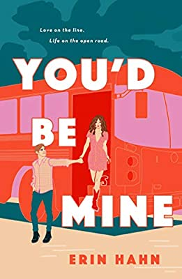 You'd Be Mine: Amazon.co.uk: Erin Hahn: Books