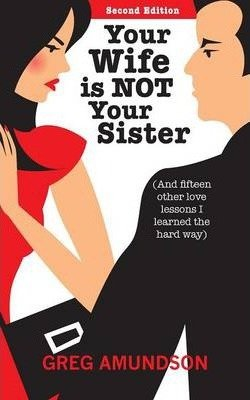 Your Wife Is Not Your Sister(Paperback) - 2012 Edition