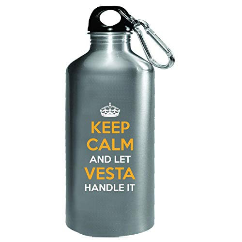 (Keep Calm And Let Vesta Handle It Cool Gift - Water Bottle)