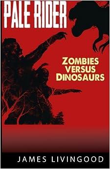 Book Pale Rider: Zombies versus Dinosaurs