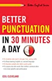 Better Punctuation in 30 Minutes a Day, Ceil Cleveland, 156414626X