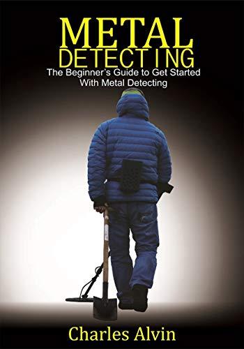 Metal Detecting: The Beginner