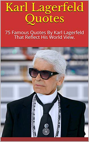 Karl Lagerfeld Quotes 6
