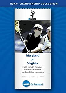 1999 NCAA(r) Division I Women's Lacrosse National Championship - Maryland vs. Virginia