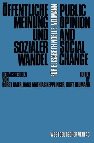 Öffentliche Meinung und sozialer Wandel/Public Opinion and Social Change (German Edition)