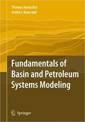 Fundamentals of Basin and Petroleum Systems Modeling by Thomas Hantschel (2010-12-17)