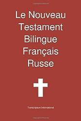 Le Nouveau Testament Bilingue, Francais - Russe