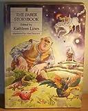 The Faber Storybook, Kathleen Lines, Alan Howard, 0571139922