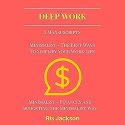 Deep Work: 2 Manuscripts