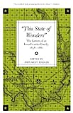 This State of Wonders : The Letters of an Iowa Frontier Family, 1858-1861, John Kent Folmar, 0877453411