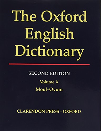 THE OXFORD ENGLISH DICTIONARY: VOLUME X - Es Oxford