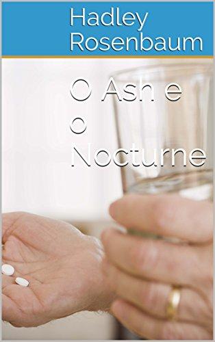 O Ash e o Nocturne (Portuguese Edition)