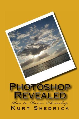 Download Photoshop Revealed: How to Master Photoshop pdf
