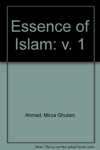 Essence of Islam: v. 1