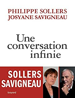 Une conversation infinie, Sollers, Philippe