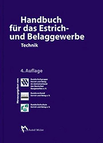 Handbuch für das Estrich- und Belaggewerbe: Technik