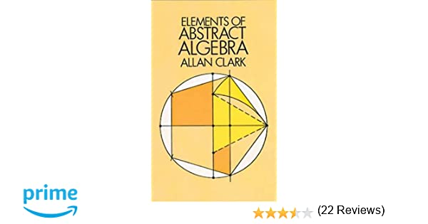 Elements of Abstract Algebra (Dover Books on Mathematics): Allan ...