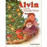 Alvin and the Unruly Elves, Ulf Lofgren, 087614590X