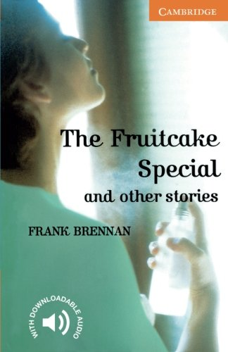 The Fruitcake Special and Other Stories Level 4 (Cambridge English Readers) (Cambridge Fruit)