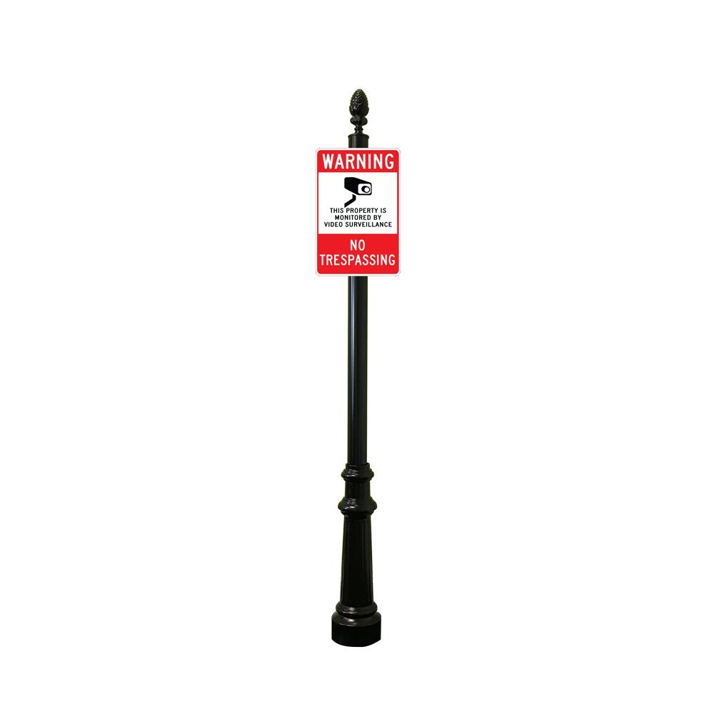 Reflective Surveillance Warning Sign with Decorative Sign 8ft Post (Pineapple Finial with Fluted Base)