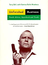 Unfinished Business: South Africa, Apartheid and Truth