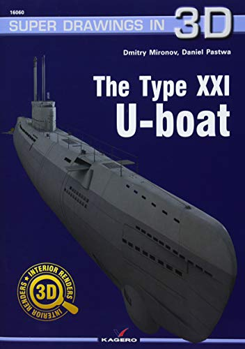 The Type XXI U-Boat (Super Drawings in 3D)
