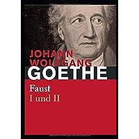 Goethe: Faust 1 und 2