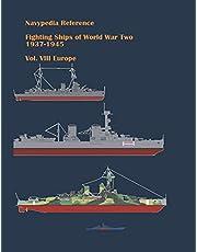Fighting ships of World War Two 1937 - 1945. Volume VIII. Europe.