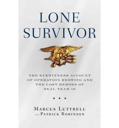 Download [(Lone Survivor )] [Author: Marcus Luttrell] [Aug-2007] pdf epub