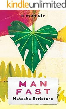 Man Fast: A Memoir