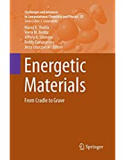 Energetic Materials: From Cradle to Grave
