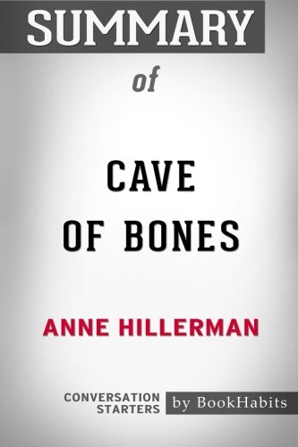 Summary of Cave of Bones by Anne Hillerman: Conversation Starters