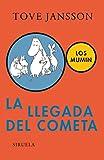 La llegada del cometa (Mumin, vol. 1) (Las Tres Edades/ the Three Ages) (Spanish Edition)