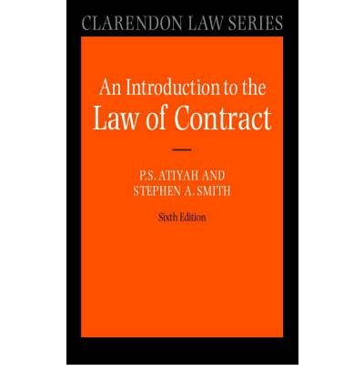 Read Online [(Atiyah's Introduction to the Law of Contract )] [Author: P.S. Atiyah] [May-2006] PDF