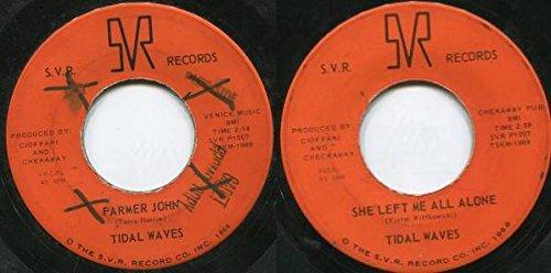 Tidal Waves - farmer john / she left me all alone 45 rpm