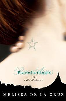 Revelations: A Blue Bloods Novel by [de la Cruz, Melissa]