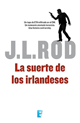 La suerte de los irlandeses (Serie Pat MacMillan 1) (Spanish Edition)