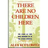 There Are No Children Here, Alex Kotlowitz, 0385265263