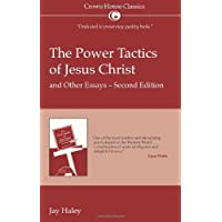 Power Tactics of Jesus Christ And Other Essays