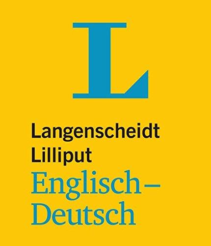Langenscheidt Lilliput Englisch: Englisch-Deutsch (Langenscheidt Lilliput-Wörterbücher)