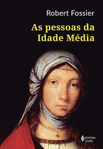 As Pessoas da Idade Média
